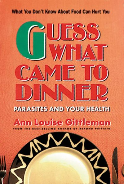 Guess What Came to Dinner: Parasites and Your Health cover