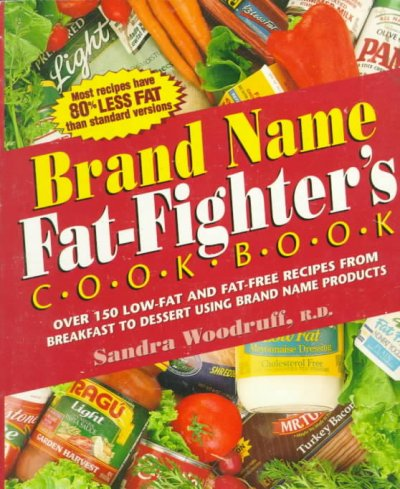 Brand Name Fat-Fighter's Cookbook cover