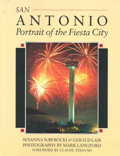San Antonio: Portrait of the Fiesta City (South/South Coast) cover