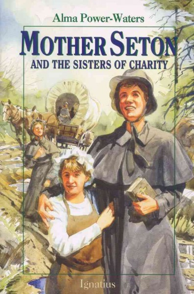 Mother Seton and the Sisters of Charity (Vision Books) cover