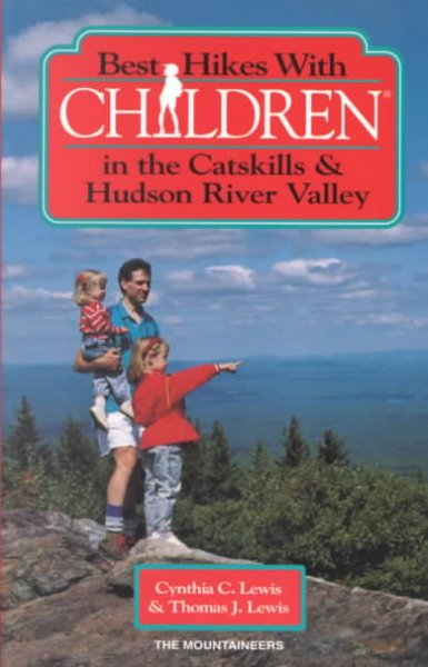 Best Hikes With Children in the Catskills & Hudson River Valley cover