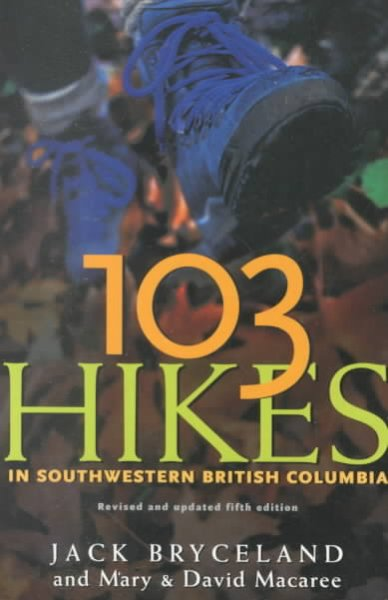 103 Hikes in Southwestern British Columbia cover