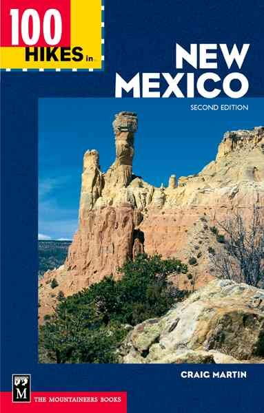 100 Hikes in New Mexico (100 Hikes in) 2nd Edition cover