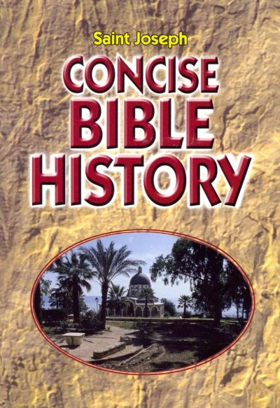 Saint Joseph Concise Bible History a clear and readable account of the history of salvation cover