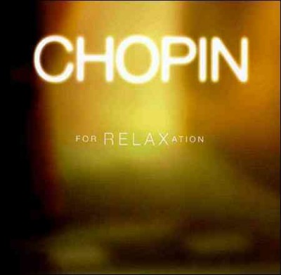 Chopin For Relaxation cover