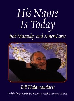 His Name Is Today: Bob Macauley and AmeriCares cover