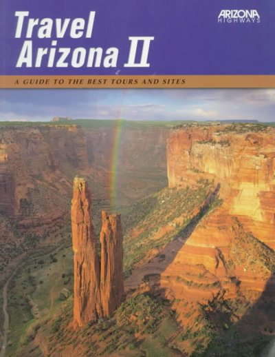 Travel Arizona II : A Guide to the Best Tours and Sites cover