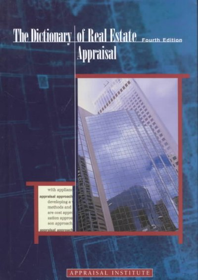 The Dictionary of Real Estate Appraisal, Fourth Edition cover