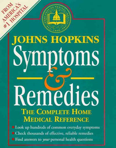 Johns Hopkins Symptoms and Remedies: The Complete Home Medical Reference cover
