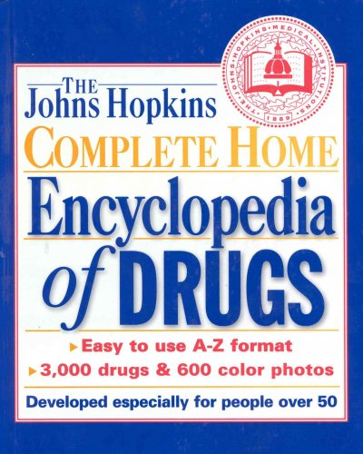 Johns Hopkins Complete Home Encyclopedia of Drugs 2nd ed. cover