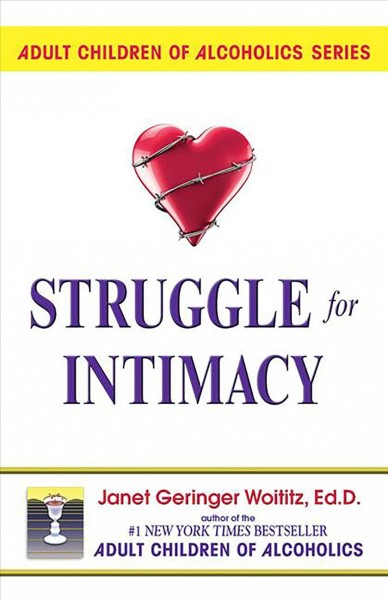 Struggle for Intimacy (Adult Children of Alcoholics series) cover