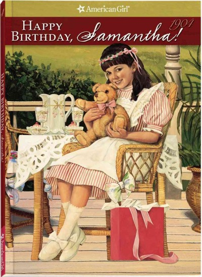 Happy Birthday, Samantha! (American Girl Collection)