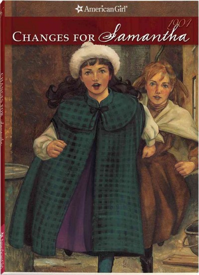 Changes for Samantha, A Winter Story, 1904, Book Six (6), American Girl Collection cover