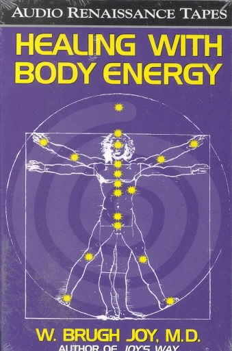 Healing With Body Energy (2 Audio Cassettes with Healing Guide) cover