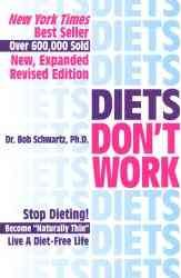 DIETS DON'T WORK 3RD ED