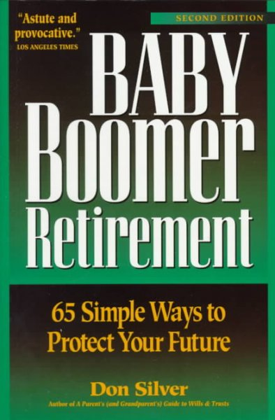 Baby Boomer Retirement: 65 Simple Ways to Protect Your Future cover