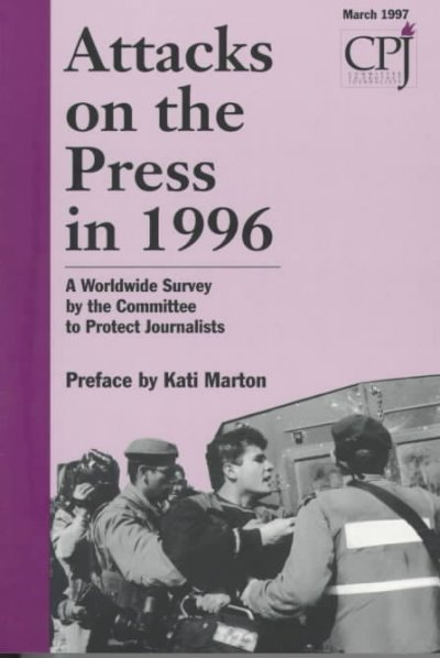 Attacks on the Press in 1996 cover