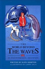 The World Beyond the Waves: An Environmental Adventure cover