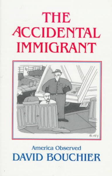 The Accidental Immigrant: America Observed cover