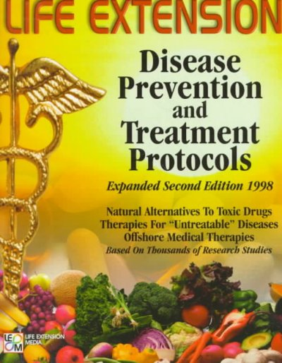 The Life Extension Foundation's Disease Prevention and Treatment Protocols cover