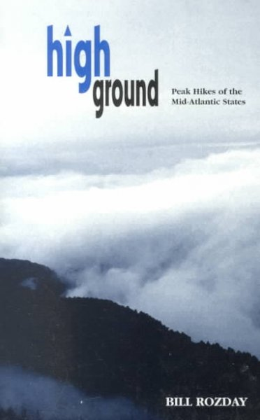 High Ground: Peak Hikes of the Mid-Atlantic States cover