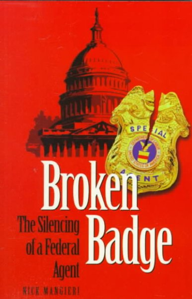 Broken Badge: The Silencing of a Federal Agent cover