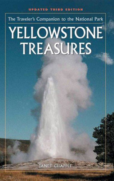 Yellowstone Treasures: The Traveler's Companion to the National Park cover