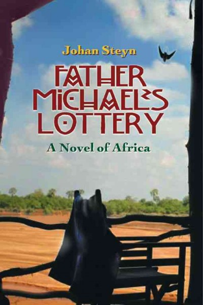 Father Michael's Lottery: A Novel of Africa cover