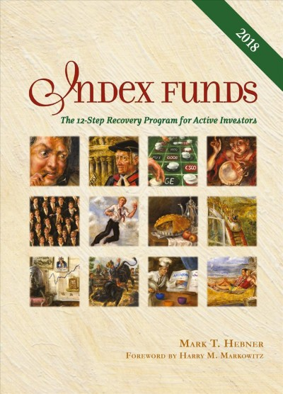Index Funds: The 12-Step Recovery Program for Active Investors cover