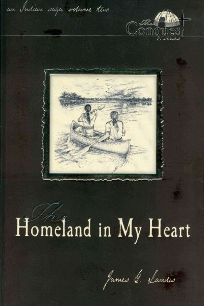 The Homeland in My Heart (The Conquest Series) cover