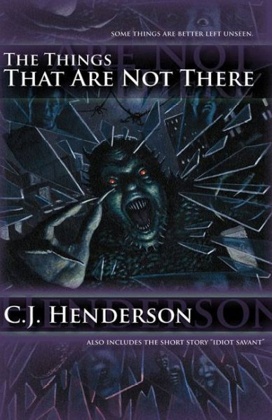 The Things That Are Not There (1) (Teddy London series) cover