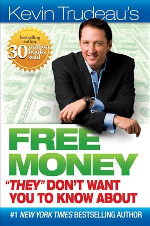"Free Money """"They"""" Don't Want You to Know About cover"