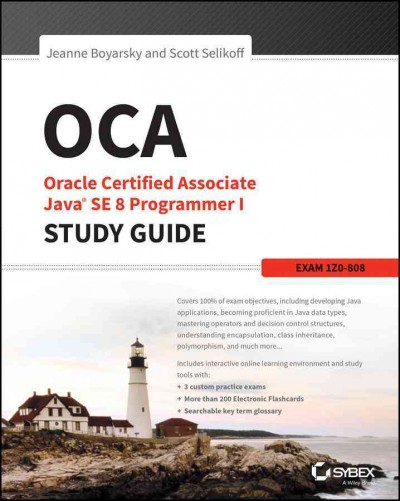OCA: Oracle Certified Associate Java SE 8 Programmer I Study Guide: Exam 1Z0-808 cover