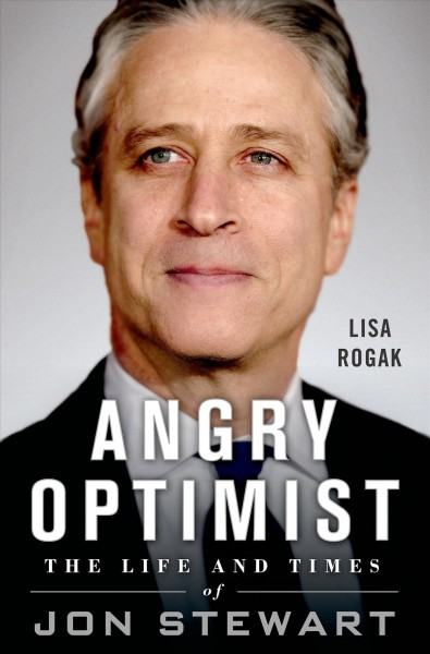 Angry Optimist: The Life and Times of Jon Stewart cover