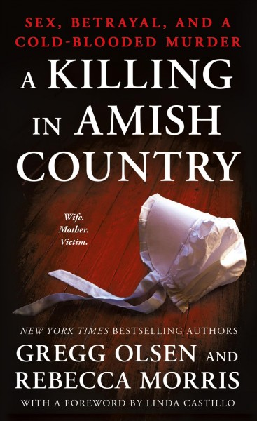 A Killing in Amish Country: Sex, Betrayal, and a Cold-blooded Murder cover
