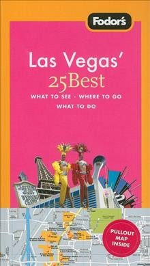 Fodor's Las Vegas' 25 Best, 2nd Edition (Full-color Travel Guide) cover
