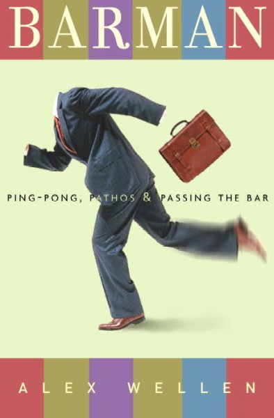 Barman: Ping-Pong, Pathos, and Passing the Bar cover