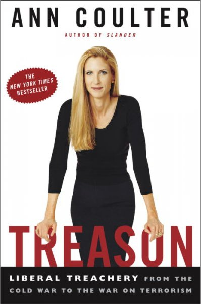 Treason: Liberal Treachery from the Cold War to the War on Terrorism cover