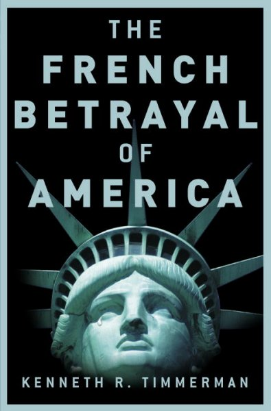 The French Betrayal of America cover