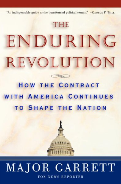 The Enduring Revolution: How the Contract with America Continues to Shape the Nation cover