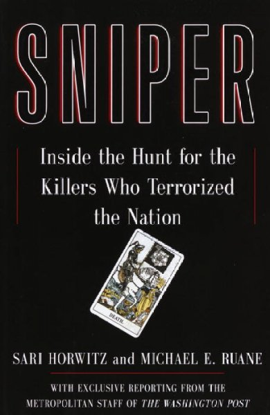 Sniper: Inside the Hunt for the Killers Who Terrorized the Nation cover