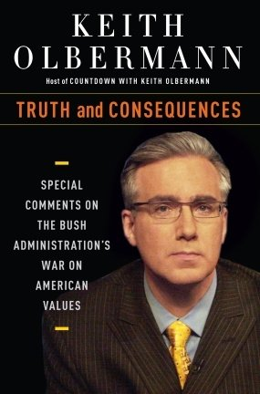 Truth and Consequences: Special Comments on the Bush Administration's War on American Values cover