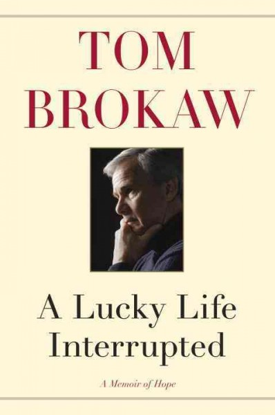 A Lucky Life Interrupted: A Memoir of Hope cover