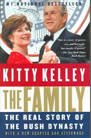 The Family: The Real Story of the Bush Dynasty cover