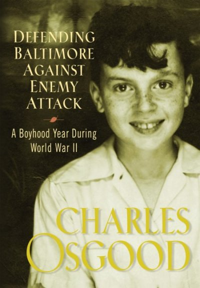 Defending Baltimore Against Enemy Attack: A Boyhood Year During World War II cover