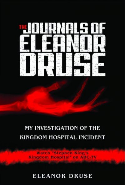 The Journals of Eleanor Druse: My Investigation of the Kingdom Hospital Incident cover