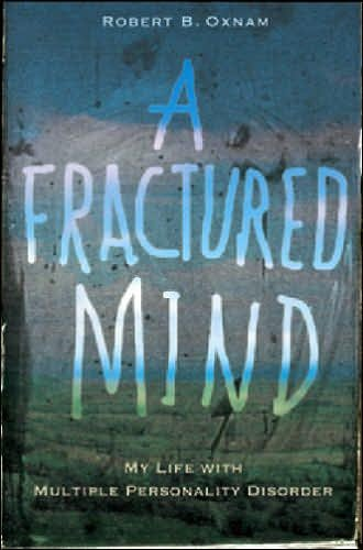 A Fractured Mind: My Life with Multiple Personality Disorder cover