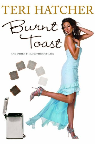 Burnt Toast: And Other Philosophies of Life cover