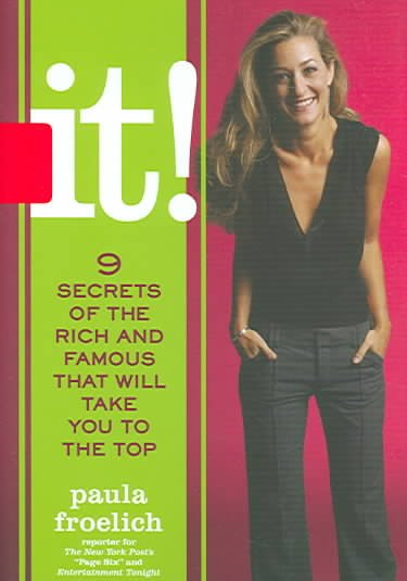 It!: Nine Secrets of the Rich and Famous That Will Take You to the Top cover