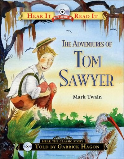 The Adventures of Tom Sawyer (Hear It Read It Classics) cover